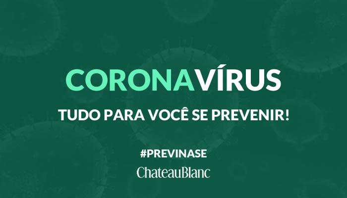Coronavírus: tudo que você precisa saber para se prevenir da COVID-19