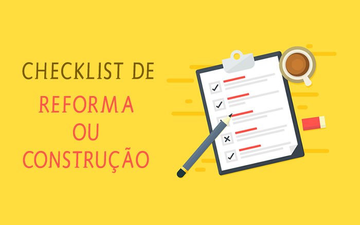Checklist de Reforma ou Construção