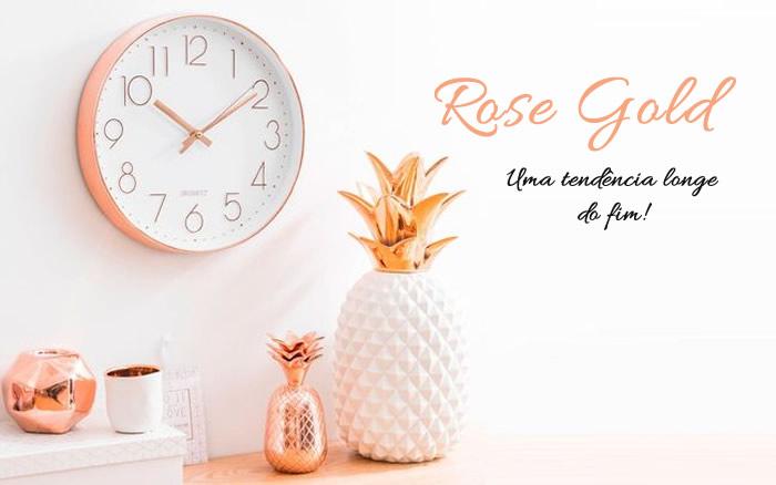 Rose gold: uma tendência longe do fim